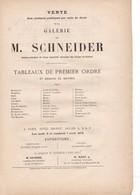VENTE AUX ENCHERES A  DROUOT   1876,, De La  GALERIE DE M.  SCHNEIDER ,DIRECTEUR DES  FORGES CREUSOT ,,,,_ - Autres Collections