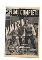 Revue Cinéma 2 Films Complets Mandrin Le Libérateur  La Tragédie D'un Siècle - 1900 - 1949