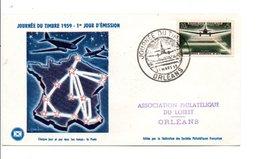 FDC 1959 JOURNEE DU TIMBRE ORLEANS - AEROPOSTALE DE NUIT - Airplanes