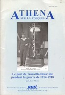 Revue ATHENA Sur La Touques No 142  LE PORT DE TROUVILLE-DEAUVILLE PENDANT LA GUERRE 1914-18 Jean Moisy 1999 - Normandie