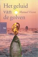 HET GELUID VAN DE GOLVEN - MANUEL VICENT - Literatura
