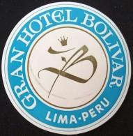HOTEL MOTEL MOTOR PENSION INN BOLIVAR LODGE LIMA PERU SOUTH AMERICA LUGGAGE LABEL ETIQUETTE AUFKLEBER DECAL STICKER - Hotel Labels