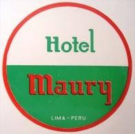 HOTEL MOTEL MOTOR PENSION INN MAURY LODGE LIMA PERU SOUTH AMERICA LUGGAGE LABEL ETIQUETTE AUFKLEBER DECAL STICKER - Hotel Labels