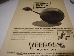 ANCIENNE PUBLICITE VEEDOL HUILE  NE RETENEZ PAS VOTRE MOTEUR 1939 - Voitures