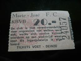 Voetbal Ticket F C Marie José - Tickets D'entrée
