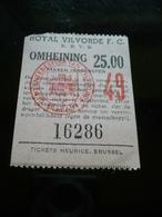 Voetbal Ticket Royal Vilvoorde Fc - Tickets D'entrée