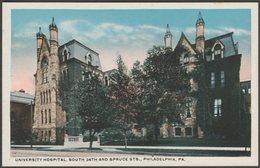University Hospital, Philadelphia, Pennsylvania, C.1920s - Silbro Postcard - Philadelphia
