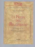 La Figlia Del Reggimento Opera Lirica Libretto I Grandi De L'Opera De Agostini - Unclassified