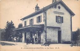 FESCHES LE CHATEL - La Gare - Autres Communes