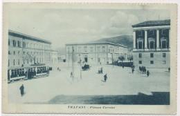 U.285.  TRAPANI - Piazza Cavour - Tram !! - 1925 - Trapani