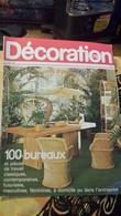 Décoration 79 Numero 33 100 Bureaux - Haus & Dekor