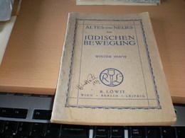 Judaica  Alten Und Neues Zur Judischen Bewegung Winter 1918-1919 R Lowit   68 Pages - Bücher, Zeitschriften, Comics