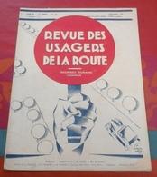 Revue Des Usagers De La Route N°155 Décembre 1930 L'hiver Et L'auto,Picardie Gastronomique,Publicités - Auto