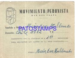 96870 ARGENTINA MAR DEL PLATA POLITICA MOVIMIENTO PERONISTA CONSTRIBUYO MENSUAL NO POSTAL POSTCARD - Otros
