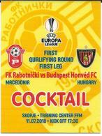 Small Plastic Ticket.Cocktail.Football.soccer.UEFA Champions League 2018.FCK Rabotnicki Macedonia Vs Honvet Hungary - Biglietti D'ingresso