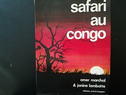 """CONGO DES ANNÉES 1970 ZAÏRE LIVRE """"SAFARI AU CONGO""""  Tourisme Histoire ANNÉE 1971 Colonie Belgique - Histoire"""