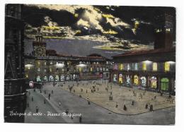 BOLOGNA  DI NOTTE - PIAZZA MAGGIORE - VIAGGIATA FG - Bologna