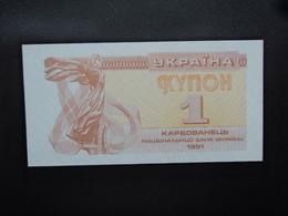 UKRAINE : 1 KARBOVANETS   1991     P 81a      NEUF - Ukraine