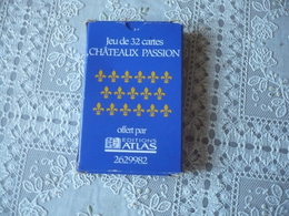 Jeu De  32  Cartes Sur Les Châteaux -  CHATEAUX  PASSION  - éditions Atlas - Neuf - 32 Cards