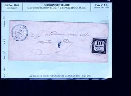 Un Timbre  10 Centimes à Percevoir  N°2 A   : Oloron STE  Marie   V 26 Decembre 1860 : Sur Enveloppe - Taxes