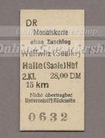 BRD - Pappfahrkarte (DR) -->  Wallwitz - Halle (Monatskarte) - Bahn
