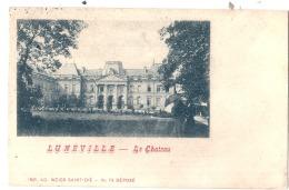 ***  54  ***  LUNEVILLE Le Château TTB - Luneville