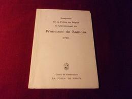 RESPOSTA DE LA POBLA DE SEGUR AL QUESTIONARI DE FRANCISCO DE ZAMORA  1790  EDITION COMU DE PARTICULARS  1970 - Culture