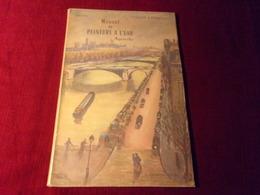 MANUEL DE PEINTURE A L'EAU PAR MAUPAN  EDITION H LAURENS PARIS  1956 - Vita Quotidiana