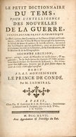 Le Petit Dictionnaire Du Tems, Pour L'intelligence Des Nouvelles De La Guerre Par M.L'Admiral - 1747 - Livres, BD, Revues