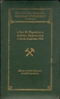 Saar- Und Mosel-Bergwerks-Gesellschaft/Karlingen In Lothringen/Zum IX Allgemeinen Deutschen Bergmannstag 7-10 Sept. 1904 - Livres, BD, Revues
