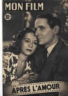 Revue Cinéma Mon Film Après L'Amour Par Pierre Blanchar Et Gisèle Pascal - Livres, BD, Revues