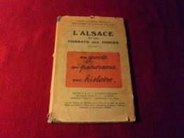 GUIDES ILLUSTRES MICHELIN DES CHAMPS DE BATAILLE 1914 / 1918  L'ALSACE ET LES COMBATS   DES VOSGES - Michelin (guides)