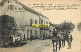 77 Varreddes, Route De May Et Maison Bombardée, Très Beau Plan D'une Charrette Avec Chevaux - Other Municipalities