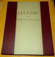 LIVRE : LECLERC DE HAUTECLOCQUE DE FRANCOIS INGOLD ET LOUIS MOUILLESEAUX, EDITIONS LITTERAIRES DE FRANCE DE 1948 , 184 P - French