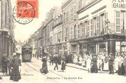 (08) Ardennes - Charleville - La Grande Rue - Charleville