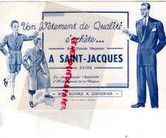 51- REIMS- BUVARD AUX GRANDS MAGASINS A SAINT JACQUES- VETEMENTS HOMME ENFANT - Textile & Vestimentaire