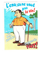 Cpm - Humour- L'eau ça Ne Vaut Pas Le Vin - Curiste Homme Canne Verre - R. Allouin - Humor