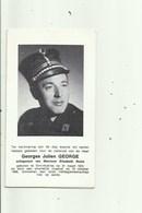 Rijkswachter Georges Julien Georges , Geb St Andries En Door Ongeval Gest 13 Okt 1968 - Devotieprenten