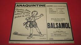 PHARMACIE - MEDECINE - CHIRURGIE - MEDICAMENTS - ANAQUINTINE Par POULBOT - PUBLICITE DE 1930. - Advertising