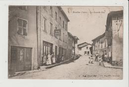 CPA - ROCHE - La Grande Rue - Hotel Magnard Boulanger - Cachet 30 E Et 70 E Bataillon De Chasseurs - Other Municipalities