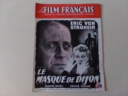 """Magazine """" Le Film Français """" N° 184, Juin 1948 """" Eric Von Stroheim Dans Le Masue De Dijon """" - Magazines"""