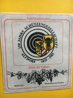 8685 - 150 Ans Sopciété De Tir Altdorf 1835-1985 Suisse Dôle Du Valais - Etiquettes