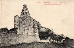 FLAMARENS )  GERS -ANCIENNE CHAPELLE DU CHATEAU -CIRCULEE 1915 - BEAU CACHET   EDITEUR GALAN - Francia