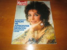 PARIS MATCH N° 1192 LIZ TAYLOR NIXON RUSSIE LIBAN CLOCHEMERLE VASARELY 1972 - People