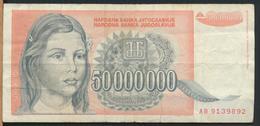 °°° JUGOSLAVIA 50000000 DINARA 1993 °°° - Yugoslavia