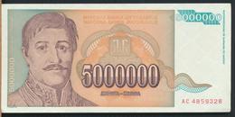 °°° JUGOSLAVIA 5000000 DINARA 1993 UNC °°° - Jugoslavia