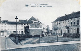 Alost NA9: Place Des Fabriques - Aalst