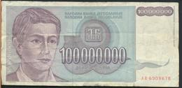 °°° JUGOSLAVIA 100000000 DINARA 1993 °°° - Yugoslavia