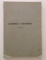DELPORTE ASTRONOMIE CARTOGRAPHIE PRATIQUES A L'USAGE ESPLORATEURS DE L'AFRIQUE - Livres, BD, Revues