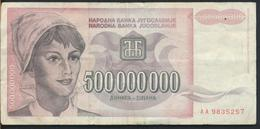 °°° JUGOSLAVIA 500000000 DINARA 1993 °°° - Jugoslavia